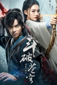 Battle Through the Heavens – Doupo Cangqiong Drama Live